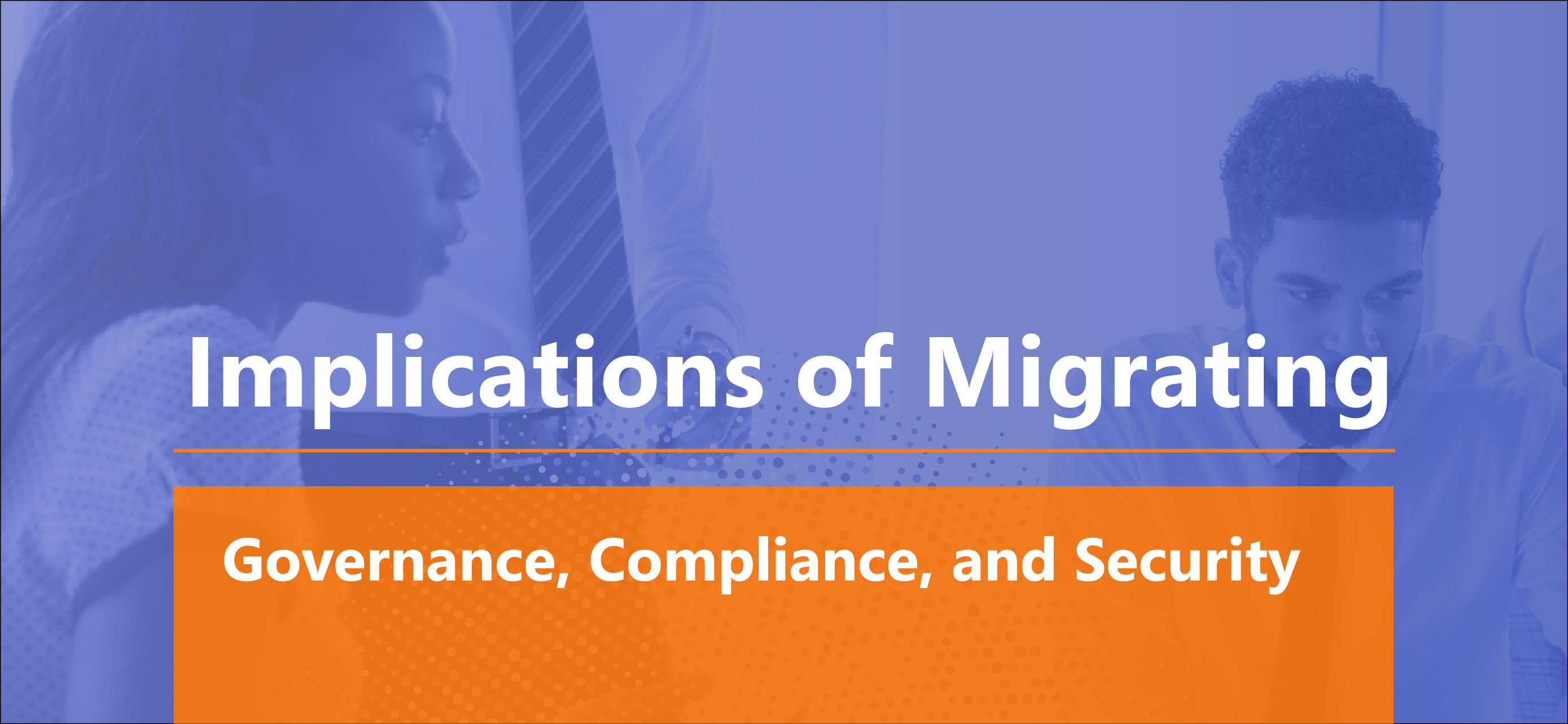 Implications of Migrating