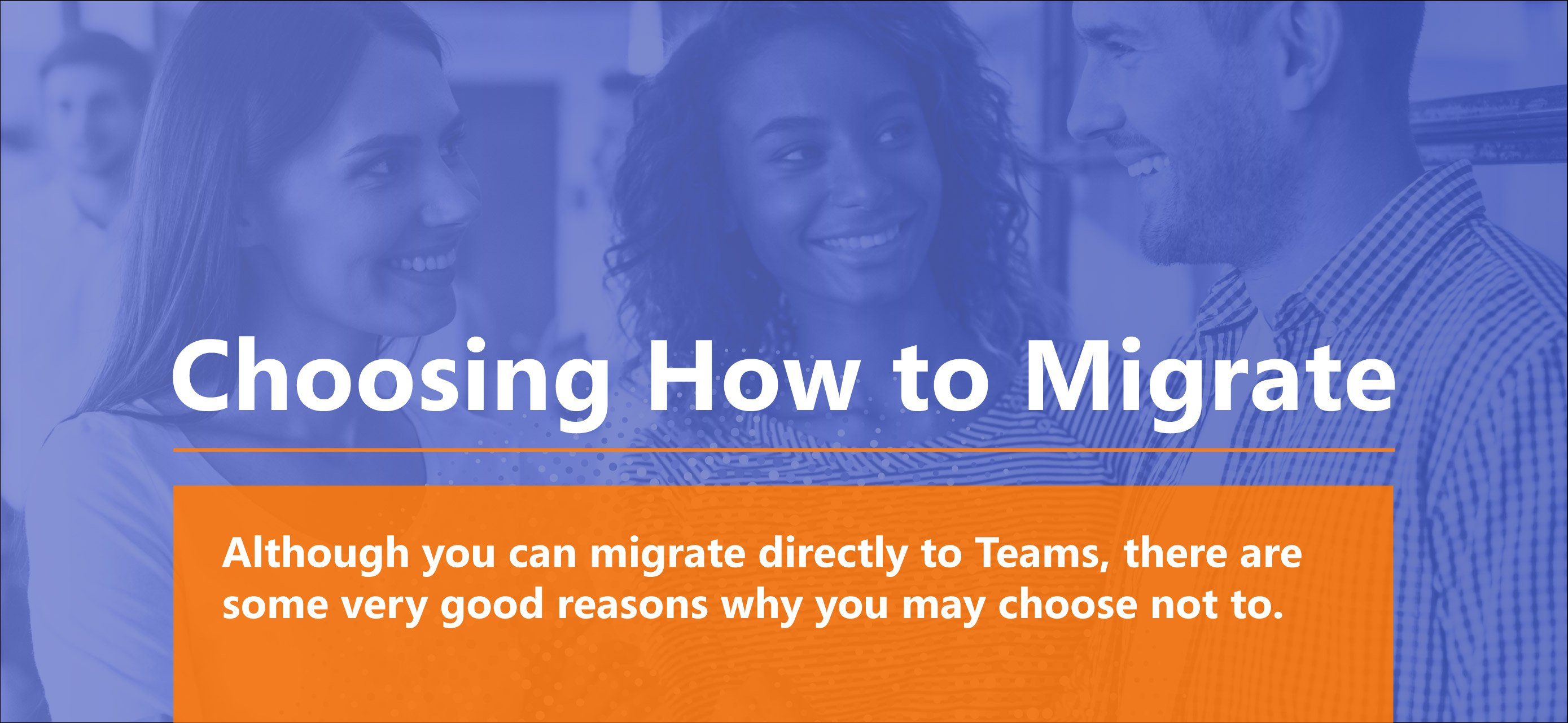 Choosing How to Migrate