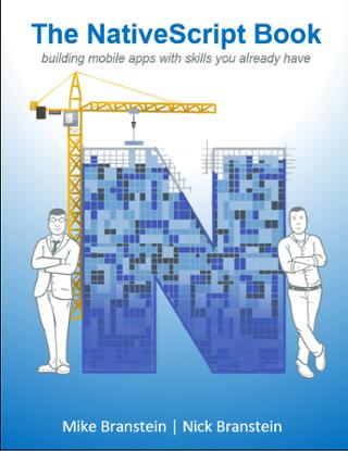 Mike Branstein and Nick Branstein Release The NativeScript Book.