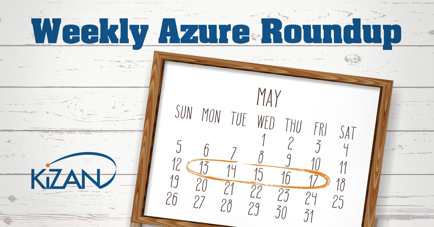 Weekly Azure Roundup